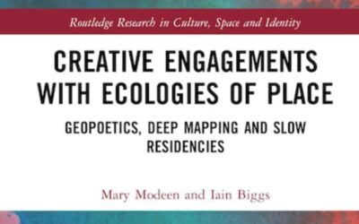 Creative Engagements with Ecologies of Place