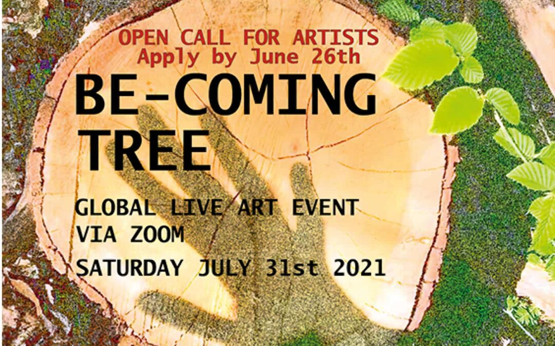 Be-coming Tree Global Live Art event